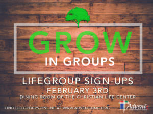LifeGroup Sign-ups @ Advent United Methodist Church - Christian Life Center